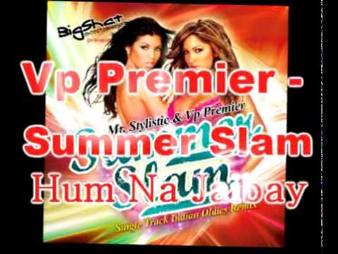 Vp Premier - Alka Yagnik - Hum Na Jaibay Remix - Ghar Dwaar -...