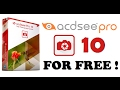 ACDSee Pro 10 for FREE + Activator