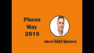 Monthly Forecast,Pisces May 2018, Astrology Horoscope Love Job Money Family Travel Property
