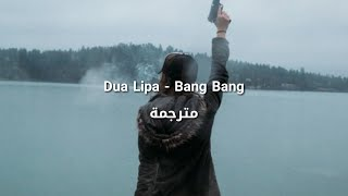 Download Lagu Dua Lipa - Bang Bang مترجمة Gratis STAFABAND