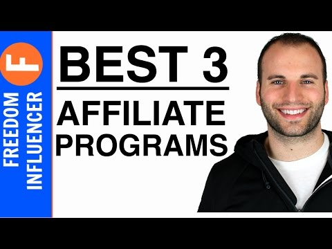 Best Affiliate Marketing Programs For Beginners - Top 3 Affiliate Marketing Programs