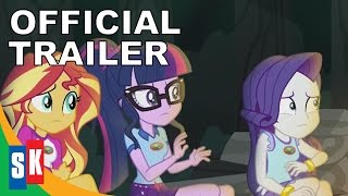 My Little Pony Equestria Girls: Legend Of Everfree - Official Trailer (HD)