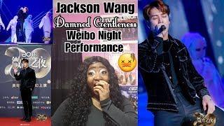 Jackson Wang - 该死的温柔 (Damned Gentleness)  Live Performance Weibo Night REACTION