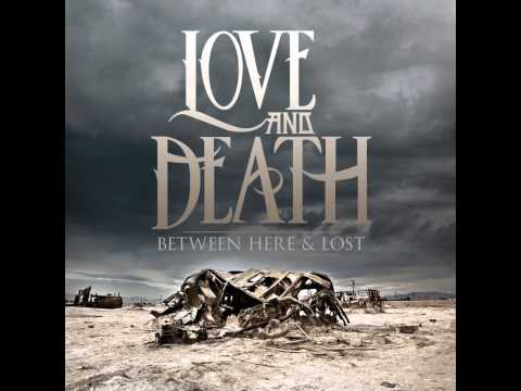 Love And Death - Watching The Bottom Fall