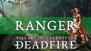Pillars of Eternity 2 Deadfire Guide: Ranger