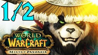 Mists of Pandaria - Release Momente 1/2 - World of Warcraft
