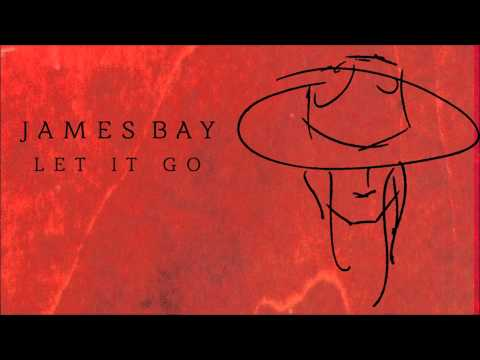 James Bay 'Let It Go' [Audio]