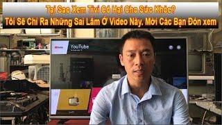 3 Sai Lầm Khi Xem TiVi Làm Mỏi Mắt - Hại Sức Khỏe
