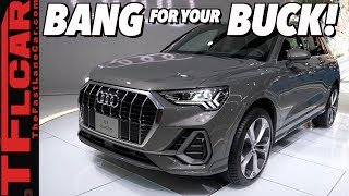 The New 2019 Audi Q3 Offers High-End Q8 Design and Technology For Around $35,000