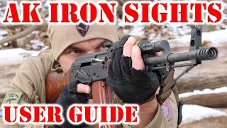 AK Iron Sights - User Guide to AK 47 (AKM) and AK 74 Iron Sights