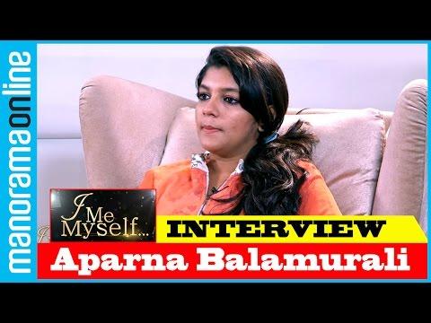 Aparna Balamurali | Exclusive Interview | I Me Myself | Manorama Online