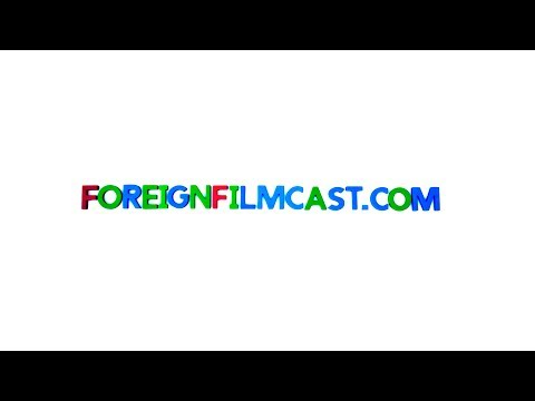 ForeignFilmcast.com Trailer - Please Subscribe to the ForeignFilmcast.com Channel