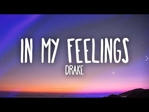 Download Lagu  Drake – In My Feelings s Mp3 Free