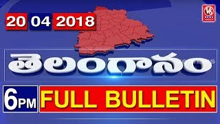 6 PM Telugu News | 20th April 2018 | Telanganam