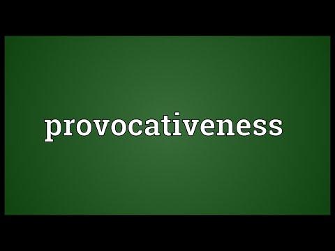 Header of provocativeness