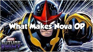 What Makes Nova OP - Marvel Future Fight