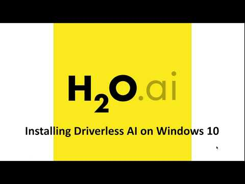 Installing Driverless AI On Windows 10 Pro