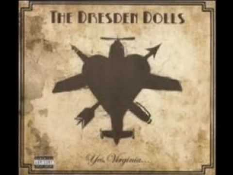 Dresden Dolls - First Orgasm