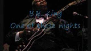 Watch Bb King One Of Those Nights video