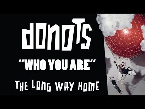 Donots - Who You Are