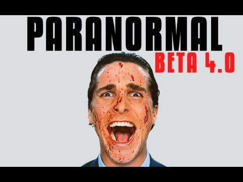 Paranormal Beta 4.0 - Охотник за паранормальной фигней