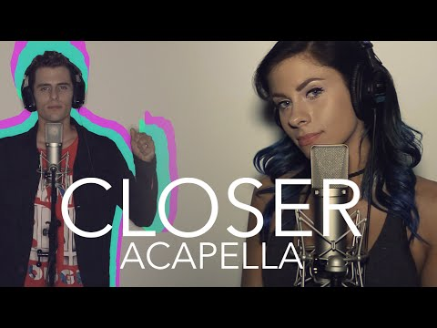 The Chainsmokers - Closer ft. Halsey (Acapella)