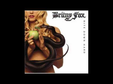 Britny Fox - Shot From My Gun