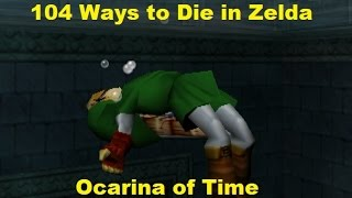 104 Ways To Die In Zelda Ocarina of Time