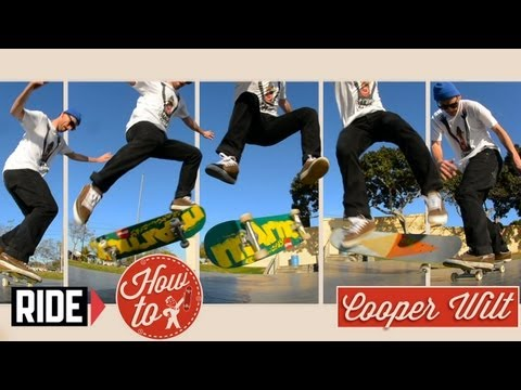 How-To Skateboarding: Fakie Bigger Flip with Cooper Wilt