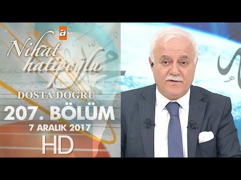 Nihat Hatipoğlu ile Dosta Doğru - 7 Aralık 2017