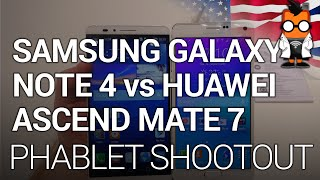 Samsung Galaxy Note 4 vs Huawei Acsend Mate 7: Phablet Shootout
