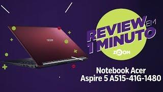 Notebook Acer Aspire 5 A515-41G-1480 - Ficha Técnica | REVIEW EM 1 MINUTO - ZOOM
