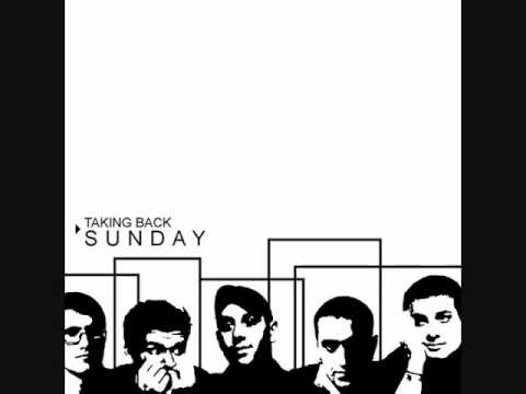 Taking Back Sunday - The Things We