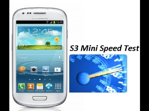Samsung Galaxy S3 Mini Speed/Benchmark Test