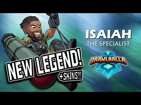 ISAIAH IS DOPE!!! (So are his skins!!) - New Legend Brawlhalla Gameplay