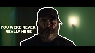 You Were Never Really Here Trailer #1 2018  Latest Movie Trailers