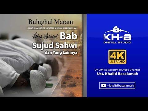 Bulughul Maram - Kitab Shalat Sujud Sahwi dan yang Lainnya