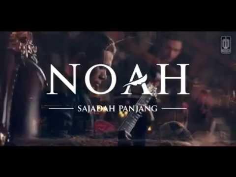 download lagu NOAH   Sajadah Panjang gratis