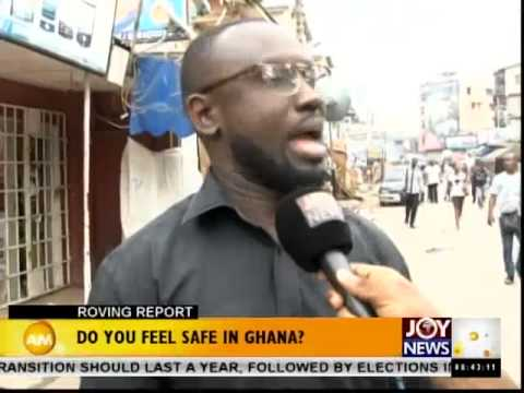 Do You Feel Safe in Ghana - Roving Report (7-11-14)