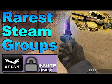 CS:GO - Top 5 Rarest Steam Groups! (Invite-Only)