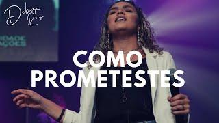 Como prometestes - Débora Reis e Louvor CN
