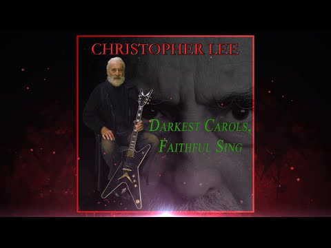 New Christopher Lee Heavy Metal Christmas Single. 'Darkest Carols, Faithful Sing'. iTunes http://smarturl.it/dcfs?IQid=youtube Amazon http://smarturl.it/dcfsa?IQid=youtube Google Music ...