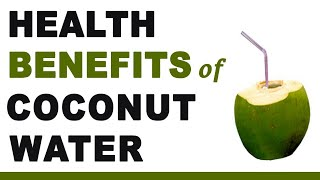 6 healthy benefits of drinking coconut water