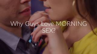Why Guys Love Morning Sex? | Indian Fitness Mantra