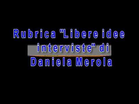 """Prova Rubrica video """"Libere idee interviste"""""""