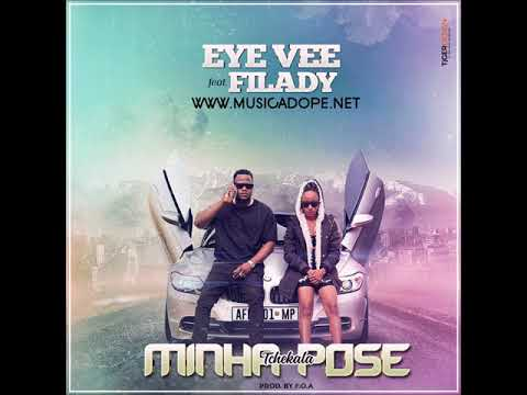 Eye Vee feat  Filady   Minha Pose Official Audio