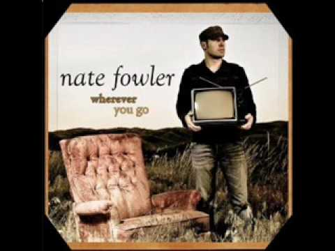 On My Way (Radio Edit) - Nate Fowler - lyrics