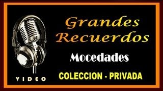 MOCEDADES - GRANDES RECUERDOS - COLECCION PRIVADA - ( HD - VIDEO )