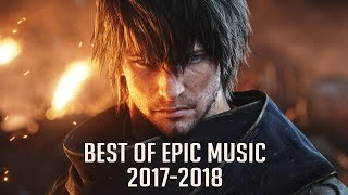 Best of Epic Music 2017-2018 | 2-Hour Full Cinematic | Epic Hits | Epic Music VN