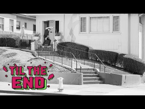 SC Til The End VOL 2- Full Video! Santa Cruz Skateboards